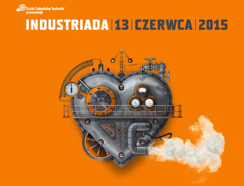 Industriada 2015 - Święto Szlaku Zabytków Techniki