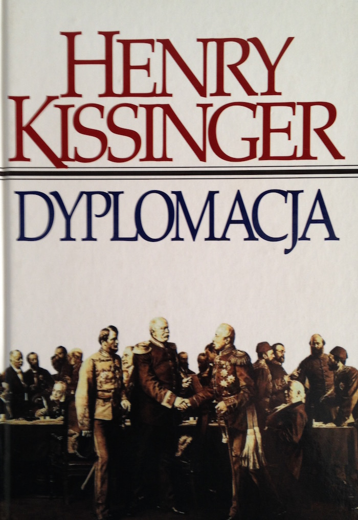 """Dyplomacja"" Henry Kissinger - Recenzja"