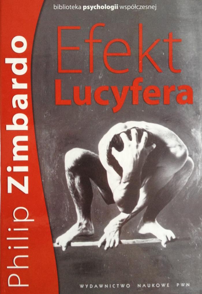 Efekt Lucyfera Philip Zimbardo - Recenzja