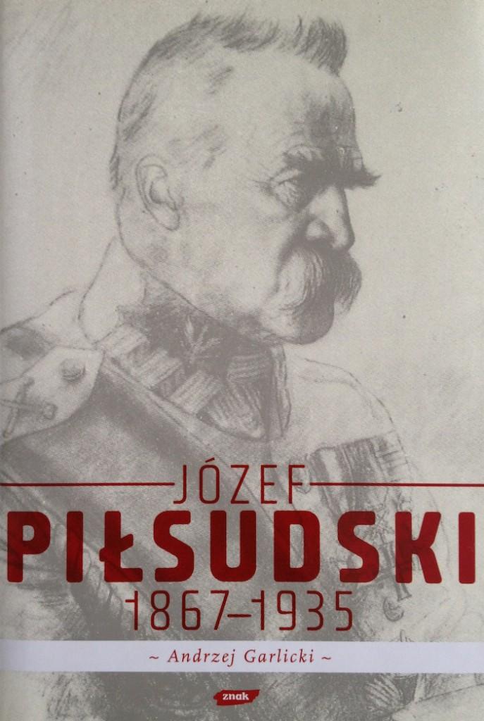 Józef Piłsudski Andrzej Garlick - Recenzja