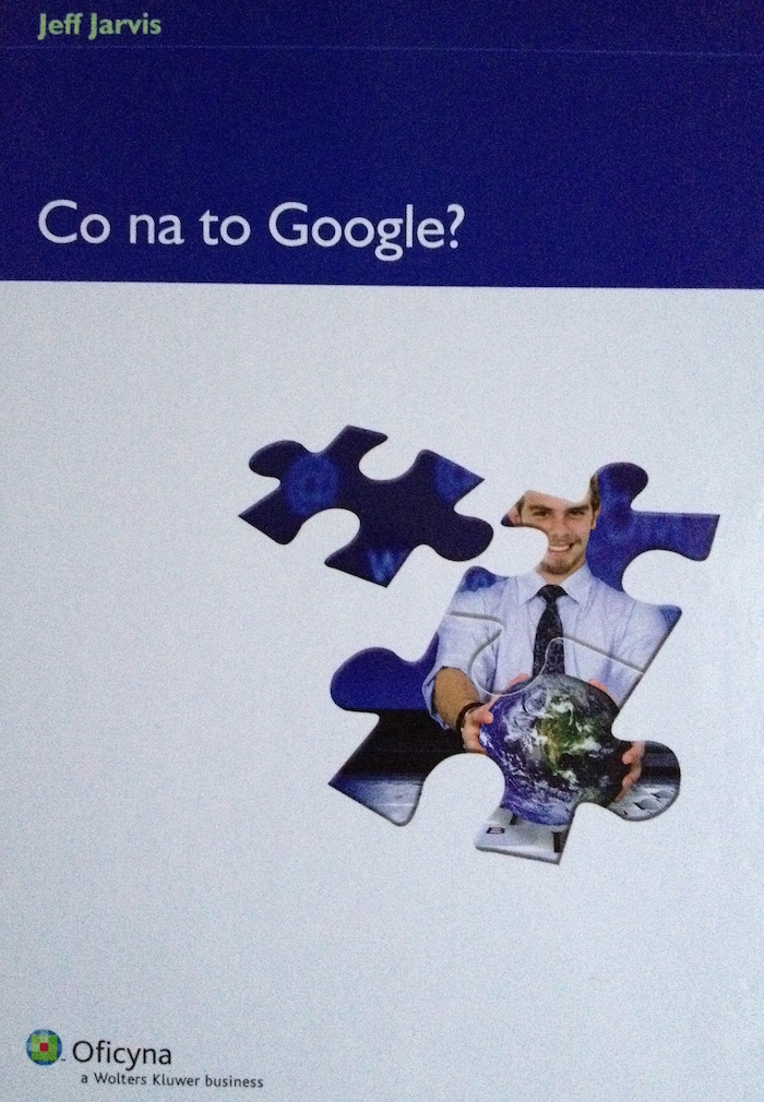 """Co na to Google?"" Jeff Jarvis - Recenzja"