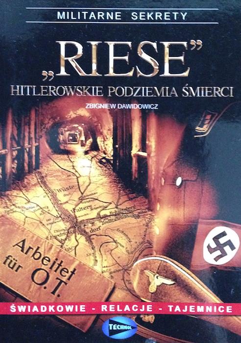 """""""Riese Hitlerowskie Podziemia Śmierci"""" - Z. Dawidowicz - Książki o Kompleksie Riese"""