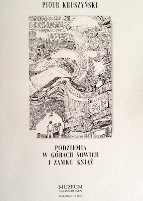 """""""Podziemia w Górach Sowich i Zamku Książ"""" - P. Kruszyński - Książki o Kompleksie Riese"""