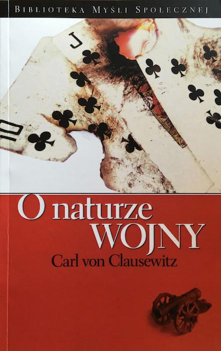 """""""O naturze wojny"""" Carl von Clausewitz - Recenzja"""