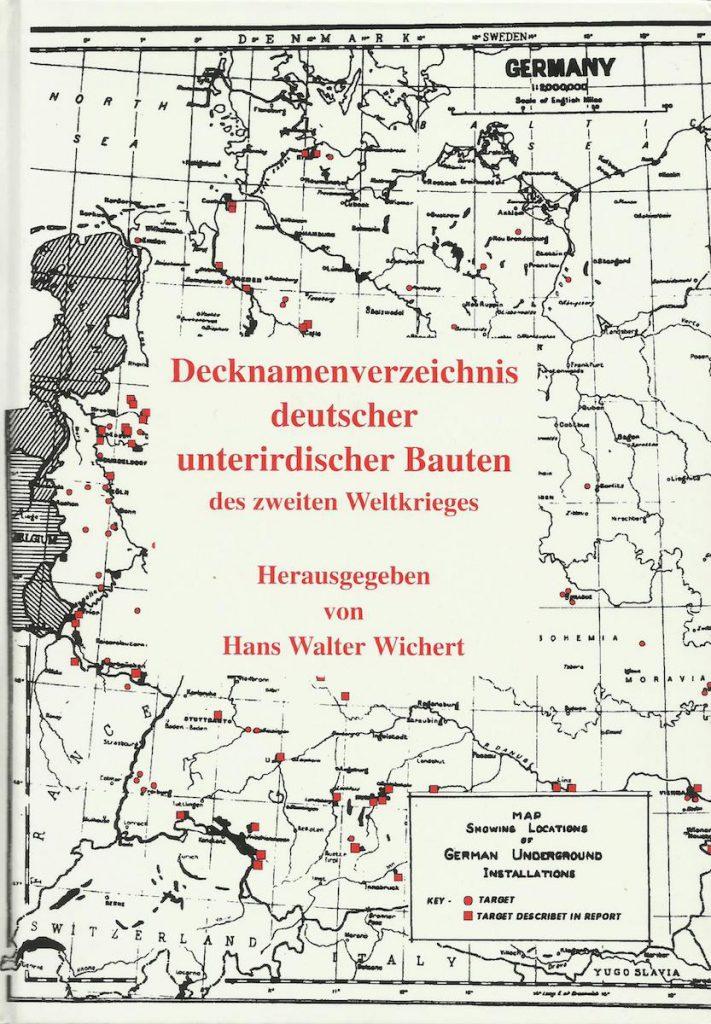 Kryptonimy niemieckich podziemnych budowli z czasów II wojny światowej - Hans Walter Wichert
