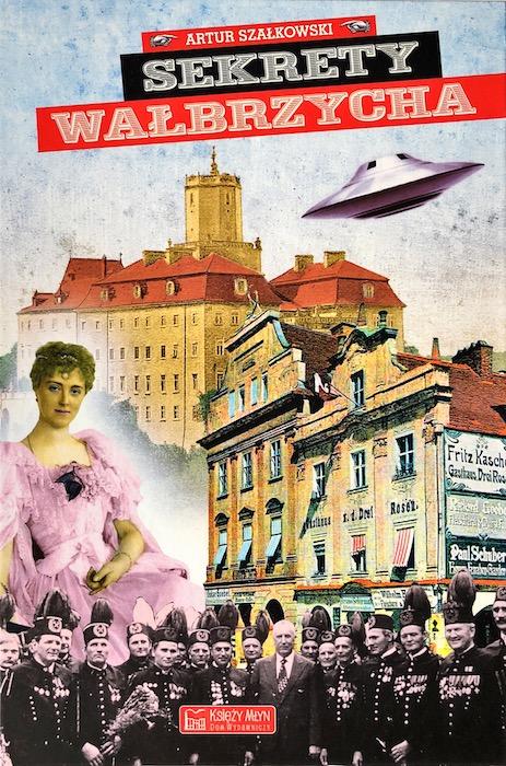 """""""Sekrety Wałbrzycha"""" Artur Szałkowski - Recenzja"""