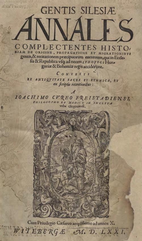 """""""Gentis Silesiae annales"""" autorstwa J. Cureusa z 1571 roku – To tu po raz pierwszy pojawia się nazwa Dolny Śląsk"""