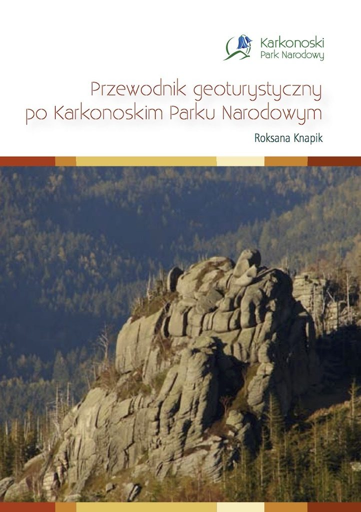 Przewodnik geoturystycznypo Karkonoskim Parku Narodowym – Roksana Knapik