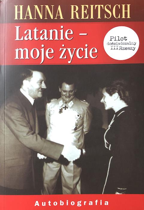 """""""Latanie – moje życie"""" Hanna Reitsch – Recenzja"""