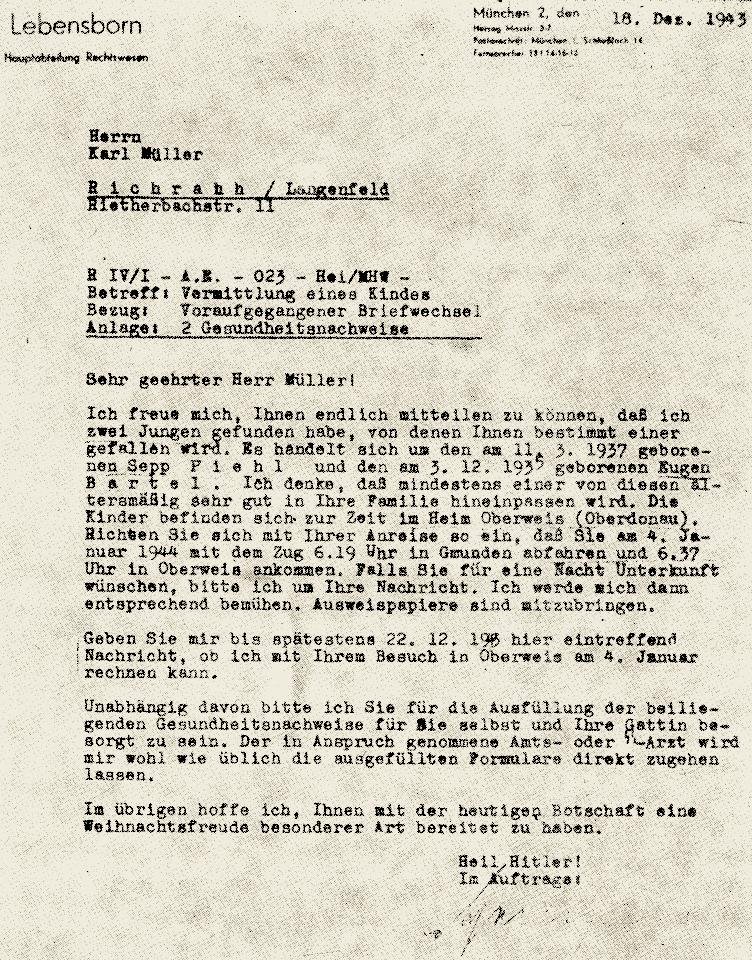 Skierowane do obywatela Niemiec pismo z zawiadomieniem, że powinien on wybrać do adopcji jednego z dwóch wymienionych w piśmie chłopców. Wspomniany w dokumencie Eugen Bartel to w rzeczywistości poddane zniemczeniu dziecko polskie, zaś jego prawdziwe imię i nazwisko brzmiały Eugeniusz Bartczak.